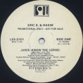 Eric B. & Rakim / Juice (Know The Ledge)