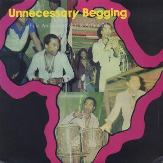 Fela Anikulapo Kuti & Africa 70 / Unnecessary Begging