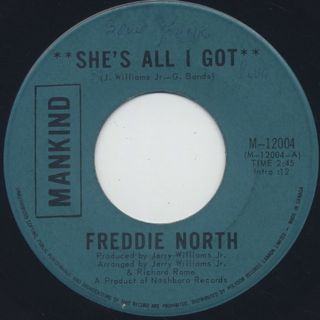 Freddie North / She's All I Got front