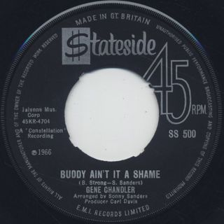 Gene Chandler / Buddy Ain't It A Shame c/w (I'm Just A) Fool For You