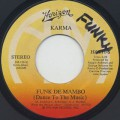 Karma / Funk De Mambo (Dance To The Music)