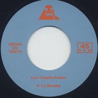 Los Tequila Cokes / A La Bomba c/w Sex