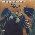 Mad Flava / From Tha Ground Unda-1