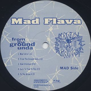 Mad Flava / From Tha Ground Unda label