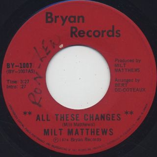 Milt Matthews / All These Changes