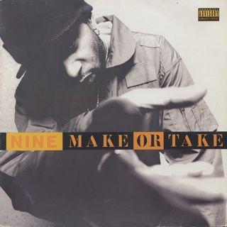 Nine / Make Or Take