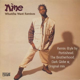 Nine / Whutcha Want (Remixes)