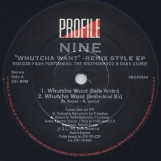 Nine / Whutcha Want (Remixes) label