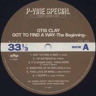 Otis Clay / The Beginning Got To Find A Way label