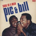 Pic And Bill / Soul Of A Man