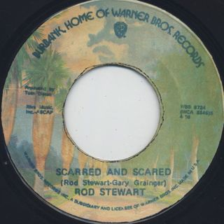 Rod Stewart / Da Ya Think I'm Sexy? c/w Scarred And Scared back