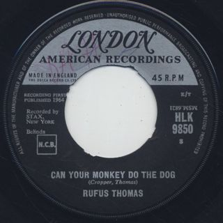 Rufus Thomas / Can Your Monkey Do The Dog