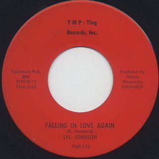 Syl Johnson / Falling In Love Again c/w I've Got To Get Over