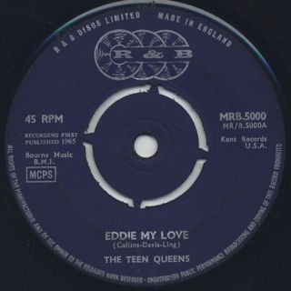 Teen Queens / Eddie My Love c/w Just Goofed back