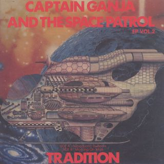 Tradition / Captain Ganja And The Space Patrol EP Vol.2