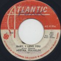 Aretha Franklin / Baby I Love You-1