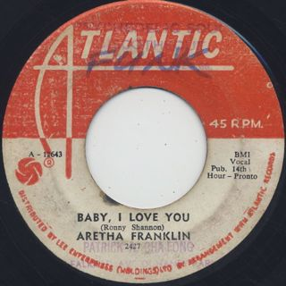 Aretha Franklin / Baby I Love You