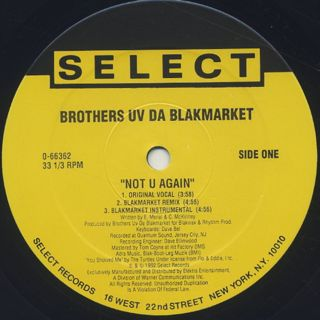 Brothers Uv Da Blakmarket / Not U Again label