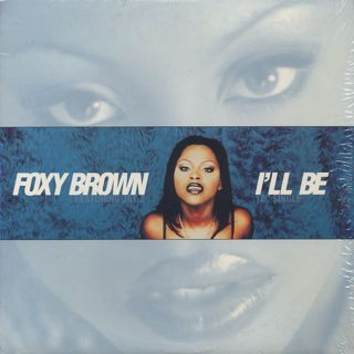 Foxy Brown / I'll Be