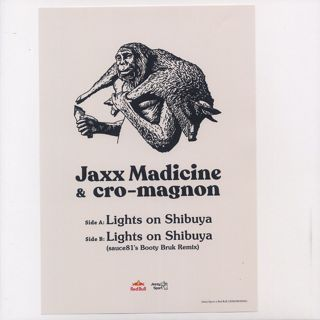 Jaxx Madicine & cro-magnon / Lights On Shibuya
