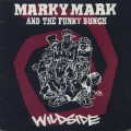 Marky Mark & The Funky Bunch / Wildside