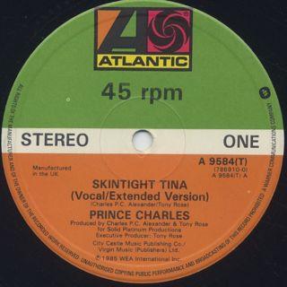 Prince Charles / Skintight Tina