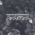 Rashad & Confidence / Desires-1