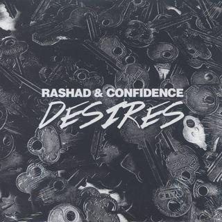 Rashad & Confidence / Desires