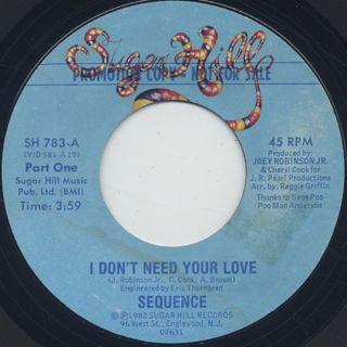 Sequence / I Don't Need Your Love