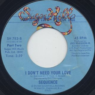 Sequence / I Don't Need Your Love back