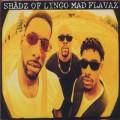 Shadz Of Lingo / Mad Flavaz-1