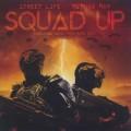 Street Life & Method Man / Squad Up-1