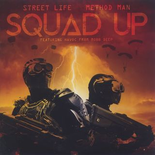 Street Life & Method Man / Squad Up