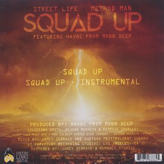 Street Life & Method Man / Squad Up back