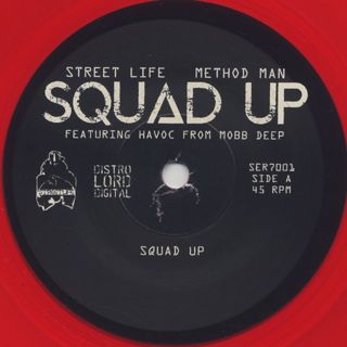Street Life & Method Man / Squad Up label