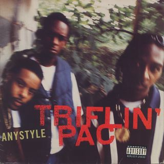 Triflin' Pac / Anystyle