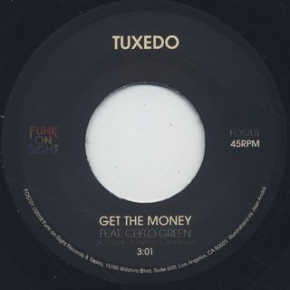 Tuxedo / Get The Money label
