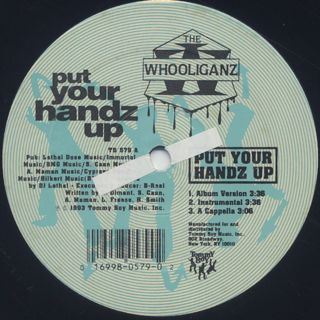 Whooliganz / Put Your Handz Up label