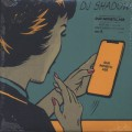 DJ Shadow / Our Pathetic Age
