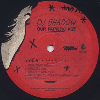 DJ Shadow / Our Pathetic Age label
