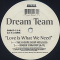 Dream Team / Love Is What We Need-1
