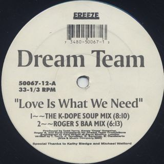 Dream Team / Love Is What We Need