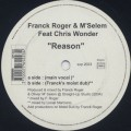 Franck Roger & M'Selem feat. Chris Wonder / Reason-1