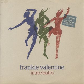 Frankie Valentine / Intro/Outro (Recloose And Volcov Redefintions)