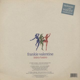 Frankie Valentine / Intro/Outro (Recloose And Volcov Redefintions) back