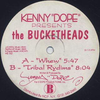 Kenny Dope Presents The Bucketheads / Whew back