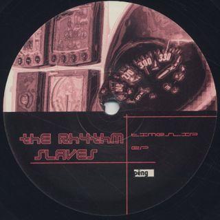 Rhythm Slaves / Timeslip EP