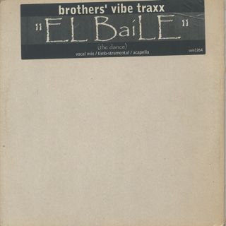 Brothers' Vibe Traxx / El Baile