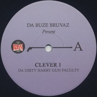 Clever One / Da Dirty Harry Gun Faculty label