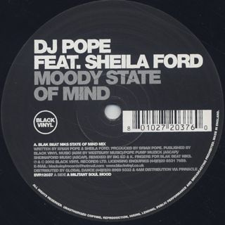 DJ Pope Feat. Sheila Ford / Moody State Of Mind label
